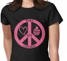 Peace Love and Cupcakes,Funny Tee For Cupcakes Lover Womens Fitted T-Shirt