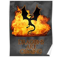 Dragons are coming 2 Poster