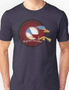 The Fastest Bird Alive! T-Shirt