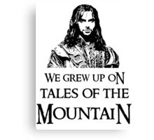 """We Grew Up On Tales Of The Mountain."" Canvas Print"