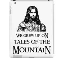 """We Grew Up On Tales Of The Mountain."" iPad Case/Skin"
