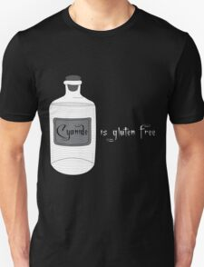 Cyanide is Gluten Free Unisex T-Shirt
