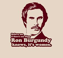 Ron Burgundy Knows Women! T-Shirt