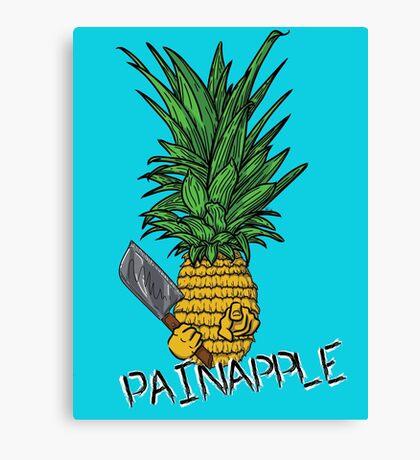 PAINAPPLE Canvas Print