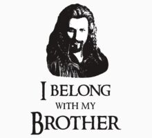 """I Belong With My Brother."" Kids Tee"