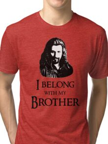 """I Belong With My Brother."" Tri-blend T-Shirt"