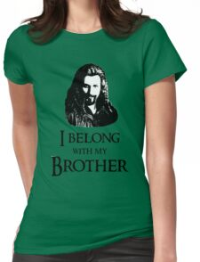 """""""I Belong With My Brother."""" Womens Fitted T-Shirt"""