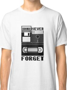 Never Forget Old Technology Classic T-Shirt