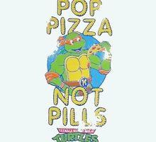 Pop Pizza Not Pills by Sam Smith