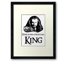 """There Is One I Could Call King."" Framed Print"