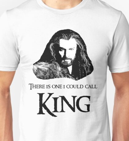 """There Is One I Could Call King."" Unisex T-Shirt"