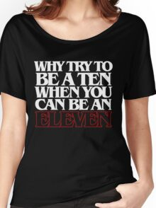 Be an Eleven Women's Relaxed Fit T-Shirt