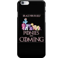 Ponies Are Coming  iPhone Case/Skin