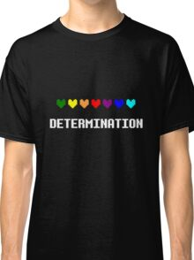 Determination Classic T-Shirt