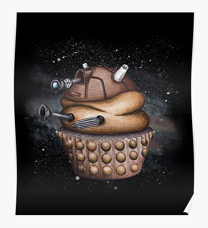 Exterminate All Cupcakes Poster