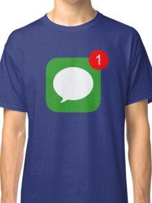 1 Unread Message (Phone Icon) Classic T-Shirt