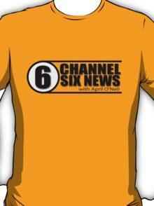 Channel 6 News with April O'Neil T-Shirt