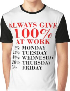 100% Percent at Work Graphic T-Shirt