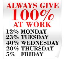 100% Percent at Work Poster