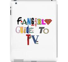 Fangirls Guide to TV iPad Case/Skin