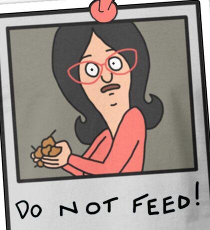 Do Not Feed! Sticker