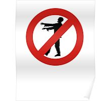 No Zombies Allowed Poster
