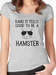 Dang it feels good to be a hamster Women's Fitted Scoop T-Shirt