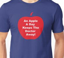 An Apple A Day Keeps The Doctor Away! Unisex T-Shirt