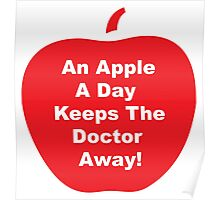 An Apple A Day Keeps The Doctor Away! Poster