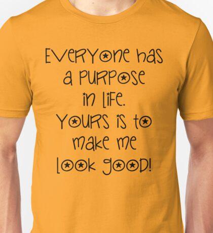 Purpose In Life Unisex T-Shirt