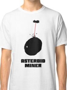 Asteroid Miner Classic T-Shirt