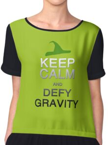 Keep Calm and Defy Gravity Chiffon Top