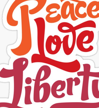 Peace Love Liberty Sticker