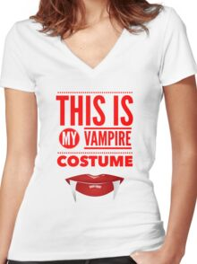 Funny Halloween TShirt Hoodie Costume This is my Vampire Costume Women's Fitted V-Neck T-Shirt