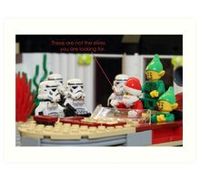 Not The Elves You Are Looking For Art Print