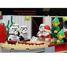 Not The Elves You Are Looking For Photographic Print