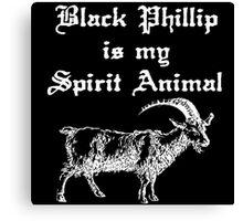 BLACK PHILLIP IS MY SPIRIT ANIMAL - LIVE DELICIOUSLY Canvas Print