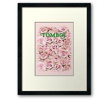 TOMBOY Framed Print