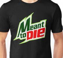 Mtn Just Kill Me Unisex T-Shirt