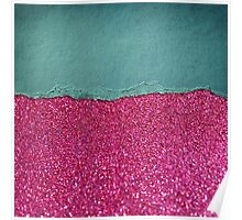 Glitter,glam,hot pink,teal,ripped,parchment,paper,elegant,chic,modern,trendy Poster