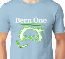 BERN ONE!! SMOKE 4 BERNIE - 2016! 410 BERNIE SANDERS Unisex T-Shirt