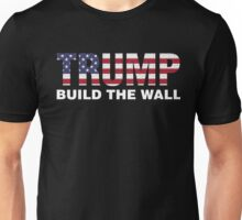 Trump Build The Wall Unisex T-Shirt