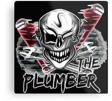 "Plumber Skull 2: ""The Plumber""  Metal Print"