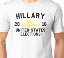 Hillary For President United States Elections Unisex T-Shirt
