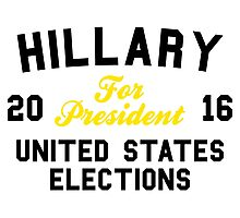 Hillary For President United States Elections Photographic Print