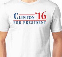 Clinton For President 16 Unisex T-Shirt