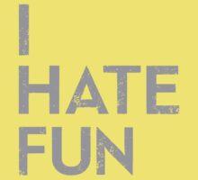 I Hate Fun Kids Clothes