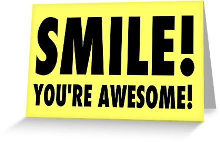 Youre awesome smiley