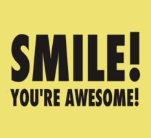 Smile! You're awesome! Kids Clothes