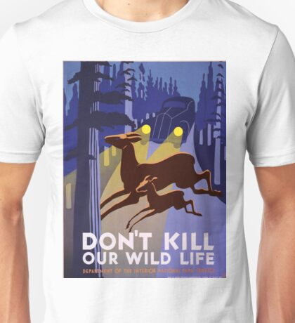 Vintage poster - Don't Kill Our Wildlife Unisex T-Shirt